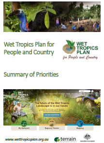 Wet Tropics Plan for People and Country Summary of Priorities