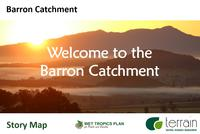 Barron Catchment Profile Story Map